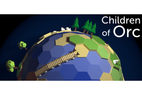 Children of Orc on Steam