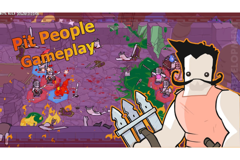 First 20 minutes of Pit People (Closed beta) Gameplay A ...