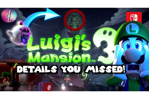 Luigi's Mansion 3 The Things You MISSED!!! [Analysis ...