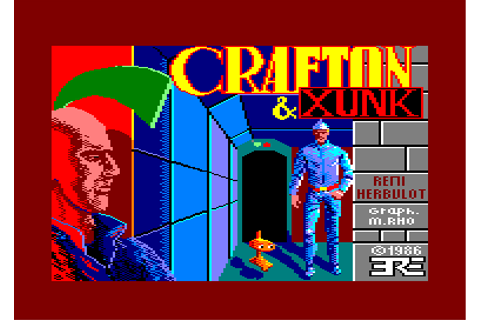 crafton & xunk © ere informatique (1986)