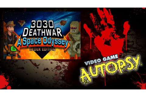 3030 Deathwar Redux Review (The Video Game Autopsy) - YouTube