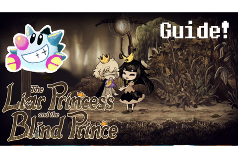 The Liar Princess and the Blind Prince Guide – Sir TapTap