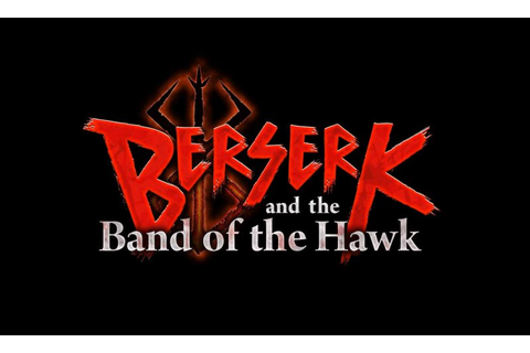 Berserk and the Band of the Hawk Download Free Torrent ...