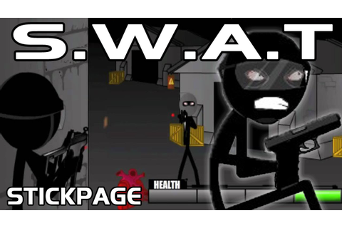 S.W.A.T GAME (Action/Shooter Game by Stickpage) - YouTube