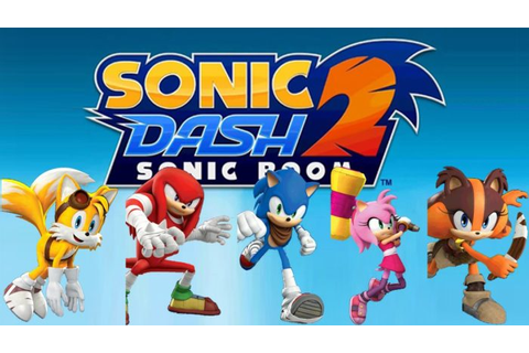 Android DZ — Sonic Dash 2: Sonic Boom [Jeu Android]