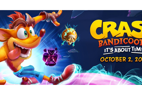 Crash Bandicoot 4: It's About Time Announcement Trailer ...