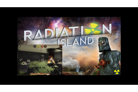 Radiation island ios survival game - YouTube