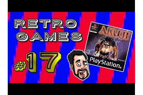RETRO GAMES #17 - Akuji The Heartless (PS1) - YouTube