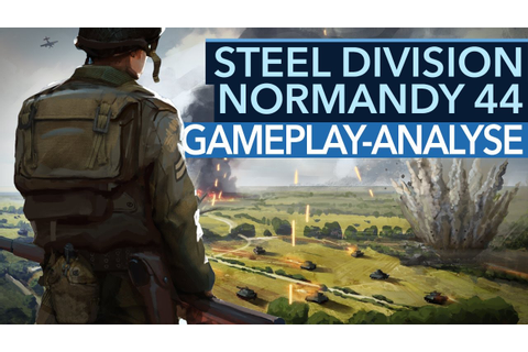 STEEL DIVISION: NORMANDY 44 - Neues RTS-Game, aber was ist ...