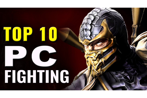 Top 10 Best PC Fighting Games - YouTube