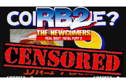 Real Bout Fatal Fury 2 CENSORED - Gory Game Over Scenes ...