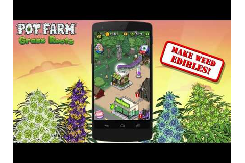 Pot Farm - Grass Roots Unlimited Guano MOD APK Android