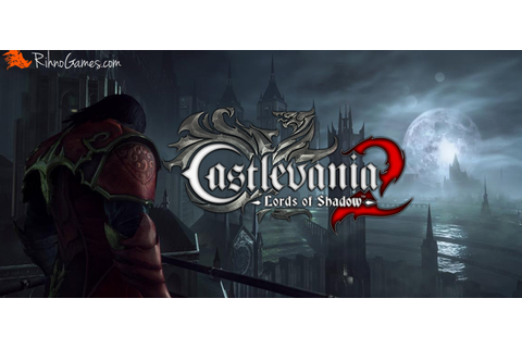 Castlevania Lords of Shadow 2 Download Free for PC - Rihno ...