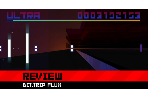 Review: Bit.Trip FLUX