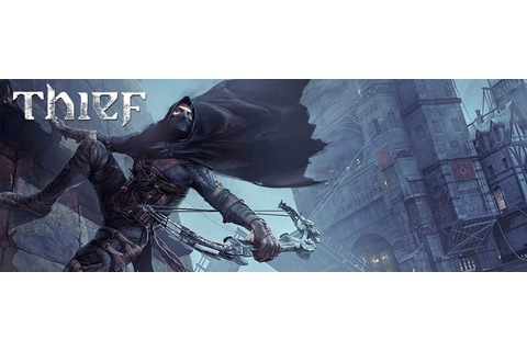 Thief Game Guide | gamepressure.com