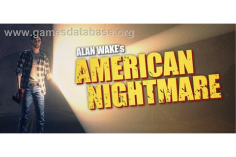 Alan Wake's American Nightmare - Valve Steam - Games Database