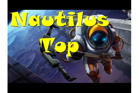 League of Legends - Nautilus Top - Full Game Commentary ...