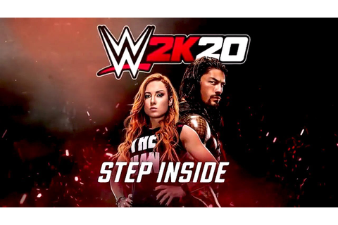 "First Official WWE 2K20 Gameplay Trailer - ""Step Inside ..."