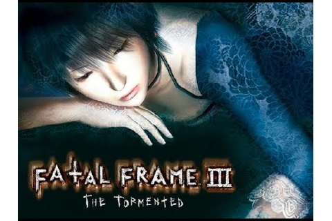 FATAL FRAME 3 The Tormented Full Game Gameplay Walkthrough ...