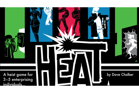 Heat: A Heist Card Game by Chris Cieslik —Kickstarter