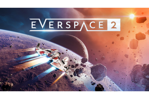 EVERSPACE 2 by ROCKFISH Games — Kickstarter