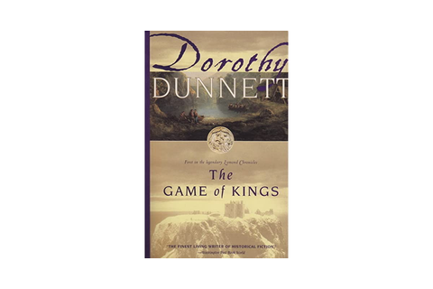 The Game of Kings (The Lymond Chronicles, #1) by Dorothy ...