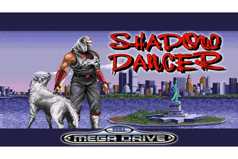 SHADOW DANCER (SEGA MEGA DRIVE) I (SEGA GÉNESIS) - YouTube
