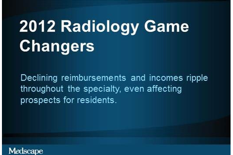 2012 Radiology Game Changers
