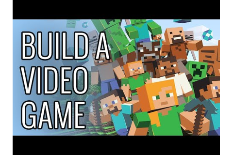 How To Build Your Own Video Game - Epic How To - YouTube