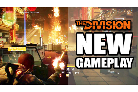 Tom Clancy's The Division New Gameplay Reveals New Skills ...