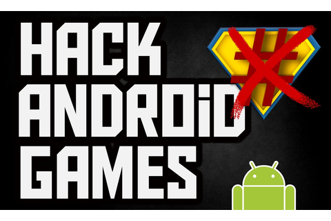 How To Hack Android Games (2015) (Unlimited Money + Unlock ...