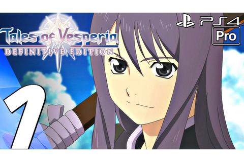 Tales of Vesperia Definitive Edition - Gameplay ...