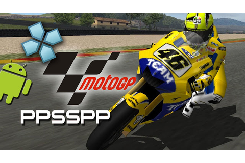 Moto GP PSP PPSSPP ISO For Android Terbaru Gratis ...