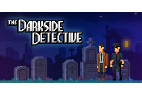 The Darkside Detective | Nintendo Switch download software ...