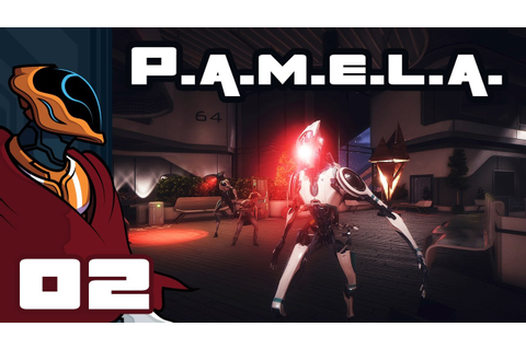 Let's Play P.A.M.E.L.A. - PC Gameplay Part 2 - This Game ...