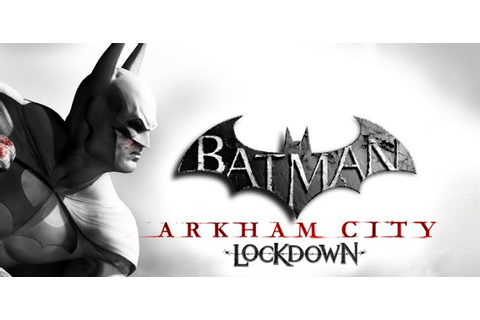 Batman: Arkham City Lockdown APK + SD DATA Files v1.0.1 ...