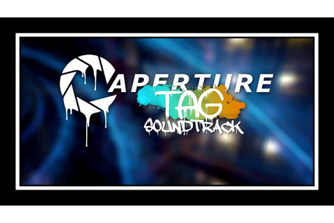 Aperture Tag OST - 25 - You Are A Dead Test Subject [In ...