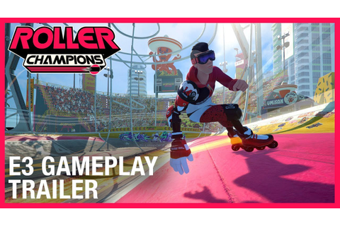 Roller Champions: E3 2019 Official Gameplay Trailer ...