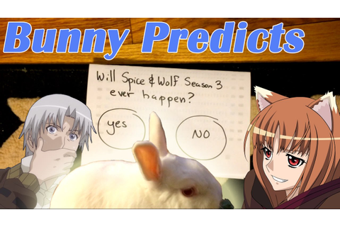 Bunny Predicts: Spice and Wolf Season 3!! (狼と香辛料) - YouTube