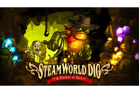 SteamWorld Dig - HD Trailer - YouTube