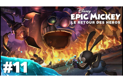 Epic Mickey : Le Retour des Héros | Let's Play #11 [ HD ...