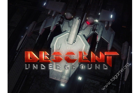 Descent: Underground - Download Free Full Games | Arcade ...