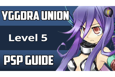 Yggdra Union Guide (PSP) - Level 5 - Lorca Lakeside - YouTube
