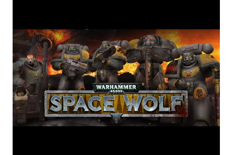 Warhammer 40,000: Space Wolf Official Gameplay Trailer ...