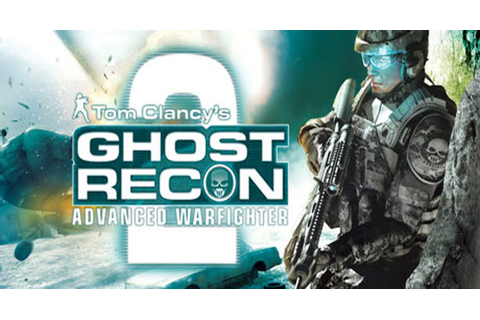 free download tom clancy's ghost recon advanced warfighter ...