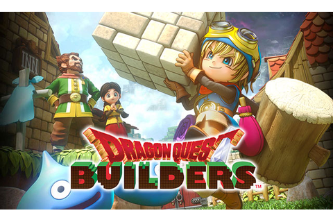 I hate Voxel Games but I love Dragon Quest Builders | OnRPG