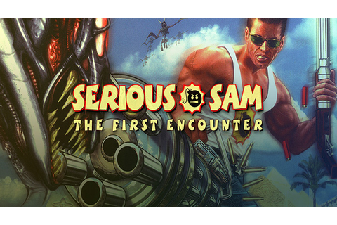 Serious Sam: The First Encounter - Download - Free GoG PC ...