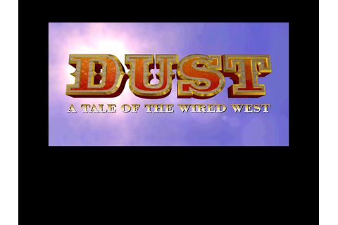 Dust: A Tale of the Wired West Download (1995 Adventure Game)