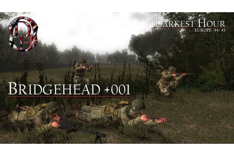 Darkest Hour: Europe '44 - '45 - Bridgehead - YouTube