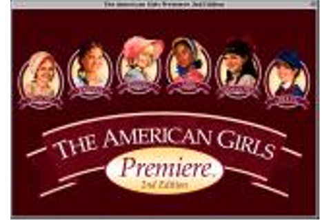 The American Girls Premiere: 2nd Edition for Macintosh ...